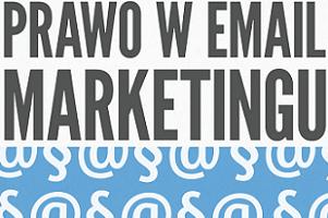 """Raport """"Prawo w e-mail marketingu"""""""